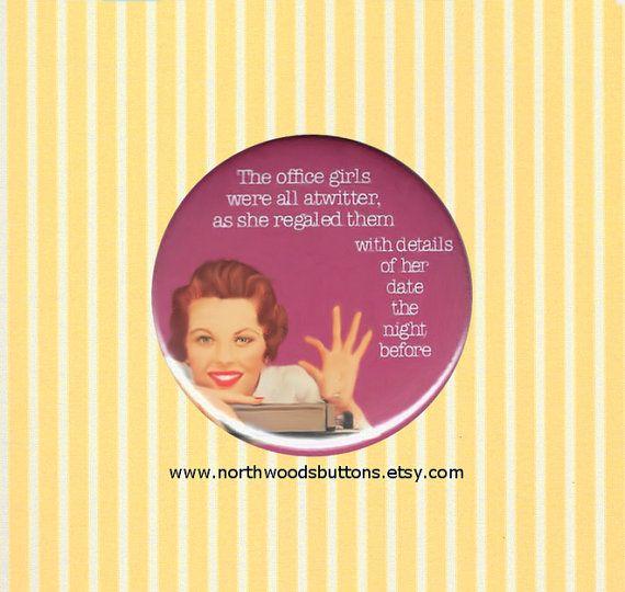 1950s Retro Secretary Office Girl Humor by NorthwoodsButtons