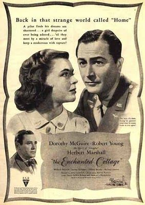 The Enchanted Cottage 1945 Starring Robert Young Dorothy Mcguire And Herbert Marshall A Must See Love Stor Robert Young Turner Classic Movies Old Movies
