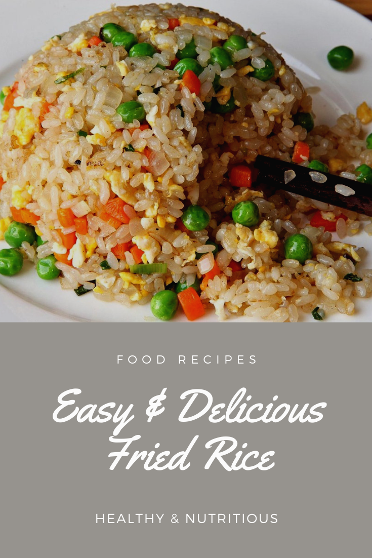 Easy Delicious Fried Rice