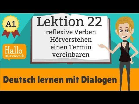 Deutsch lernen mit Dialogen / Lektion 22 / einen Termin