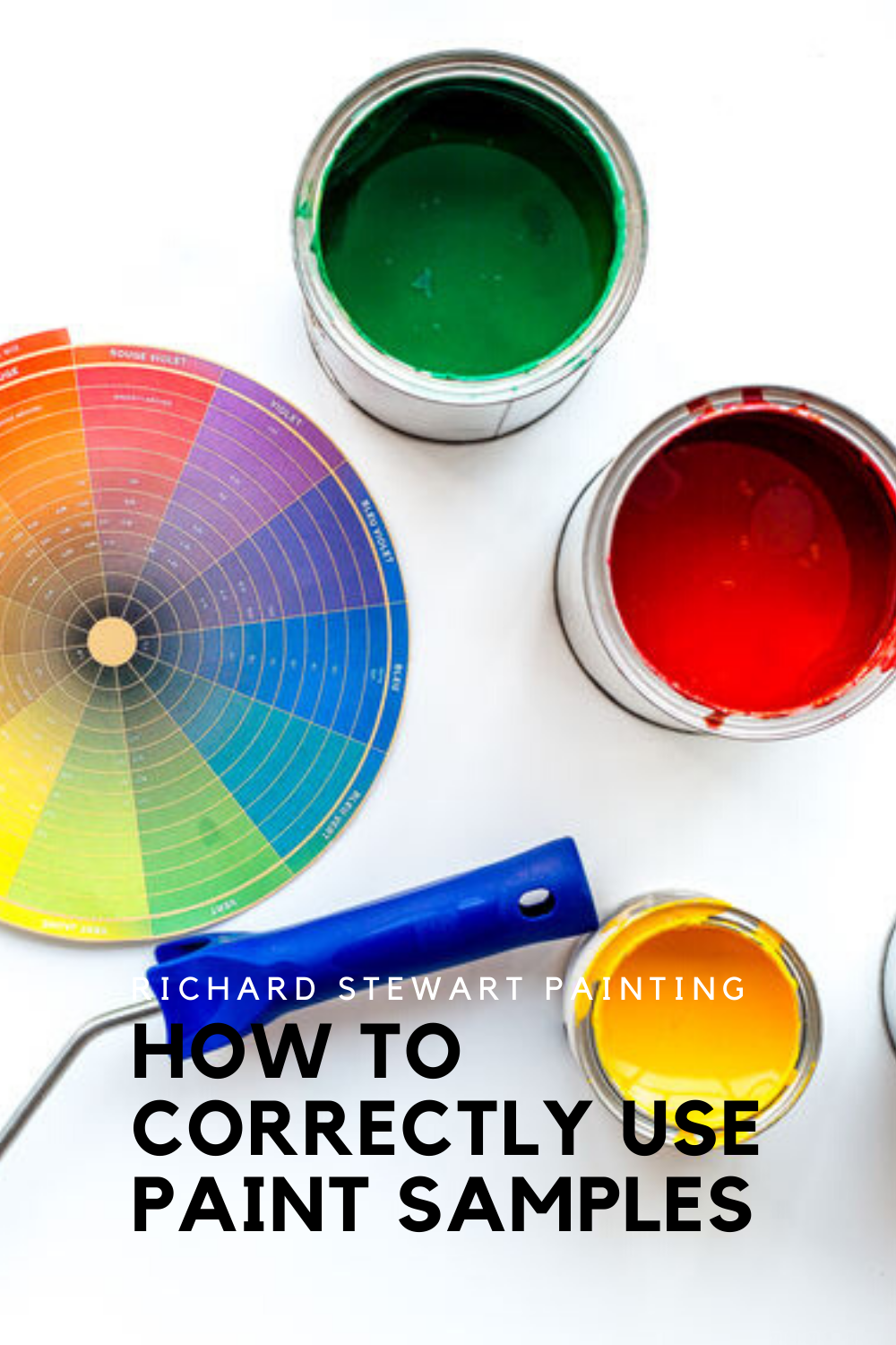 How To Correctly Use Paint Samples Paint Samples Painting Advice Painting