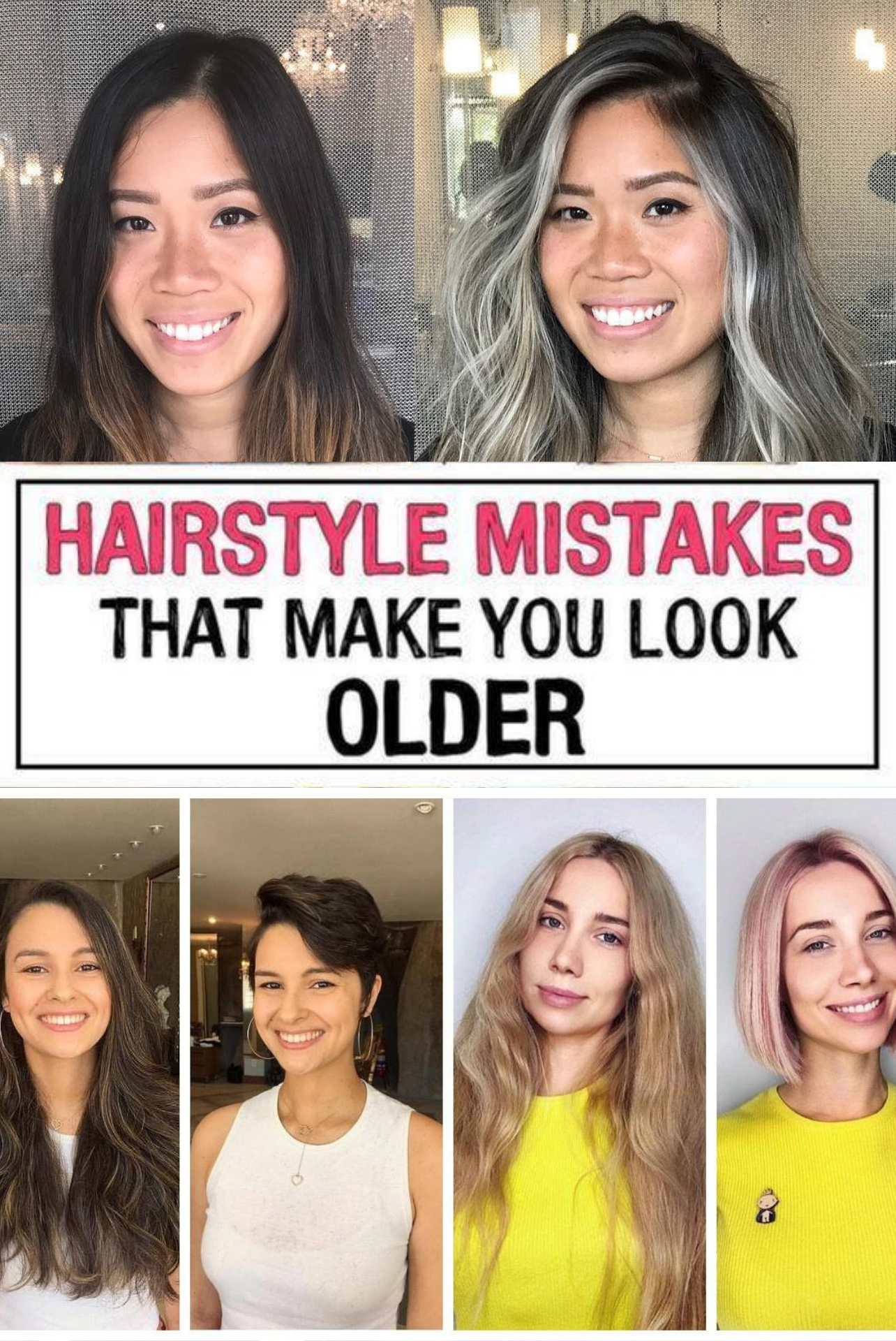 37 Hairstyle Mistakes That Are Aging You In 2020 Hair Tips To Look Younger Updated Hair Styles Hairstyle