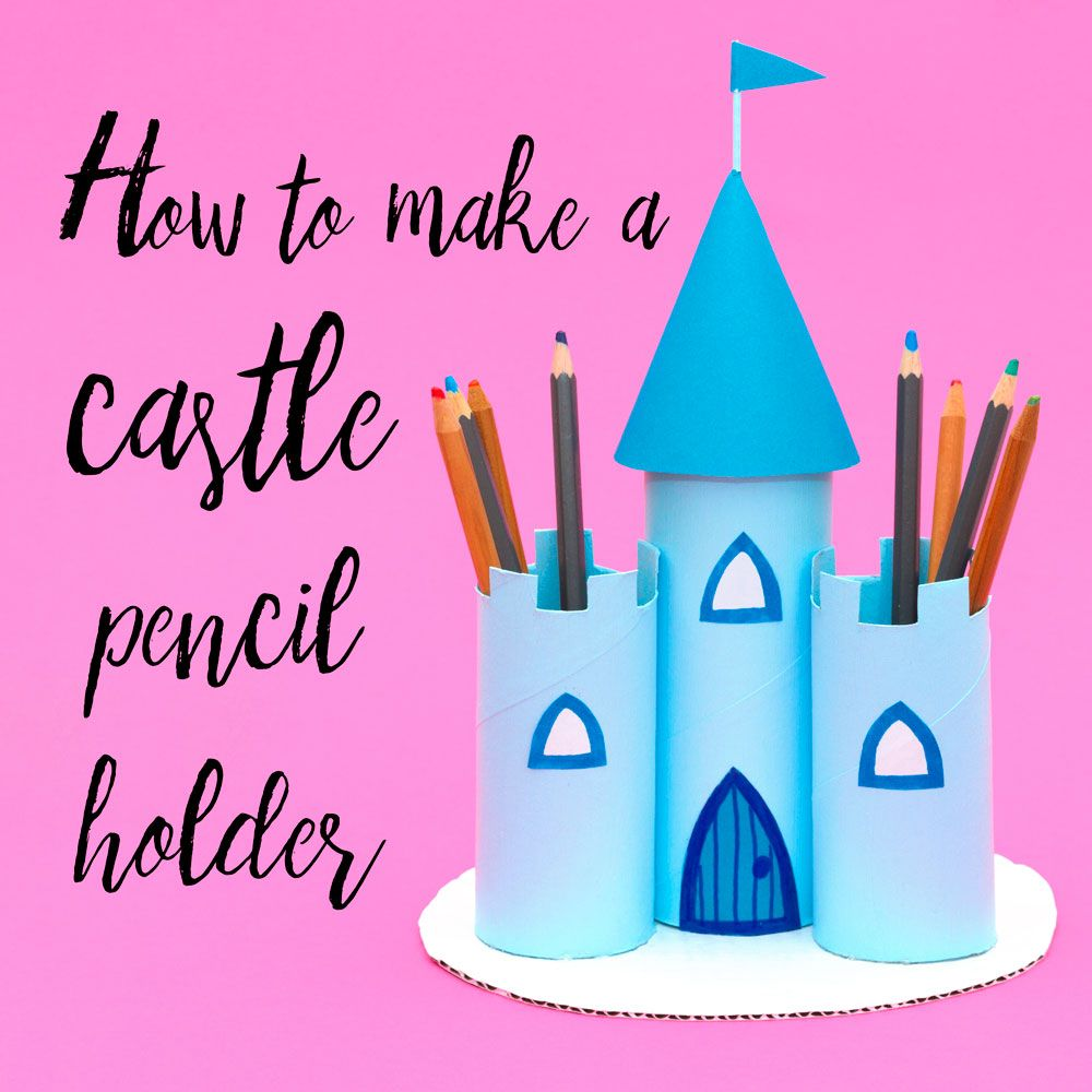 Make A Princess Castle Pencil Holder Out Of Old Toilet Roll Tubes This Craft Is Perfect For A Little Girl And Co Castle Crafts Crafts For Kids Princess Crafts