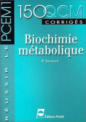 BIOCHIMIE MÉTABOLIQUE QCM TÉLÉCHARGER CORRIGÉS 150