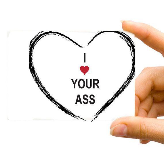 I Heart Ass