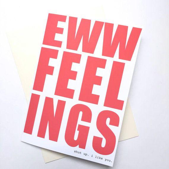 eww feelings  awkward love card  greeting card