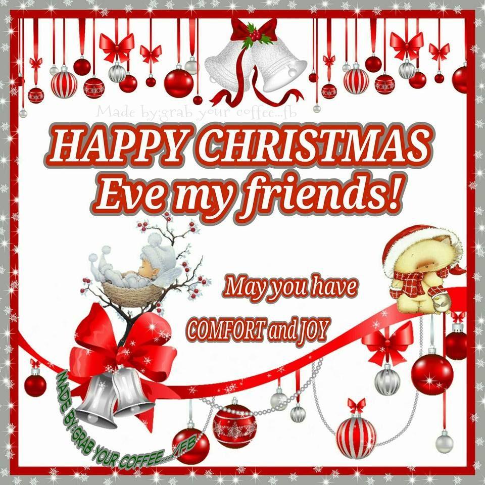 Happy Christmas Eve Everyone Merry Christmas Quotes Merry Christmas Eve Quotes Happy Christmas Eve
