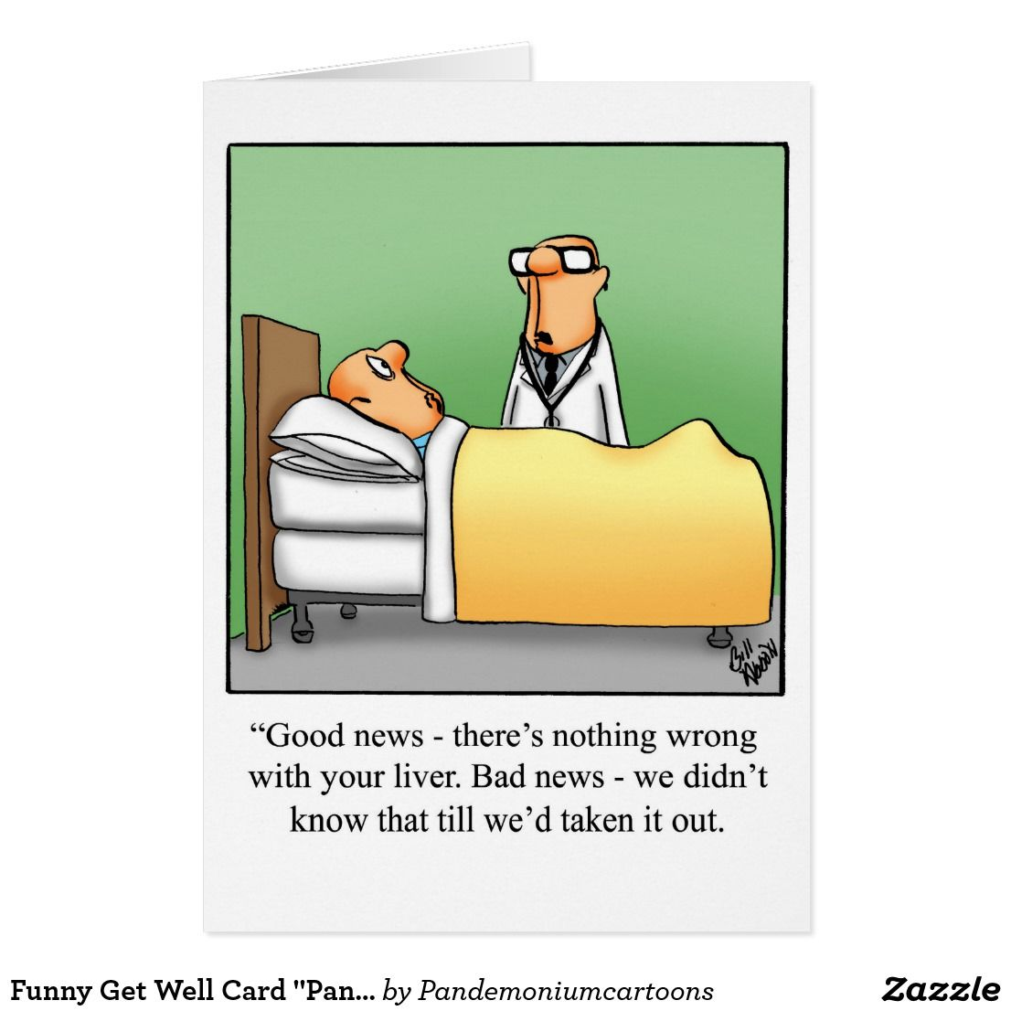 Funny Get Well Card Pandemonium Style Zazzle Com In 2021 Funny Get Well Cards Funny Greeting Cards Get Well Cards