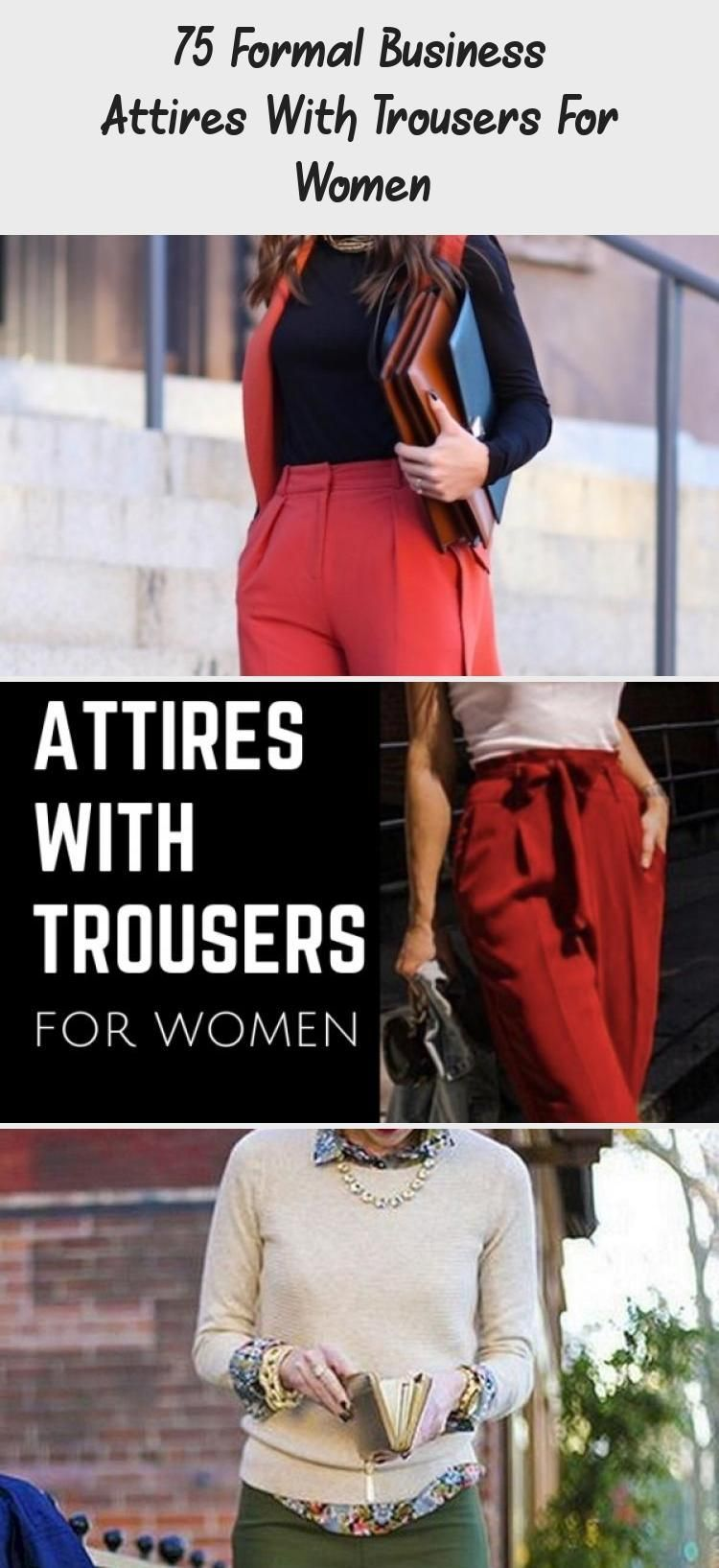 75 Formal Business Attires With Trousers For Women - OUTFIT #businessattireforyoungwomen