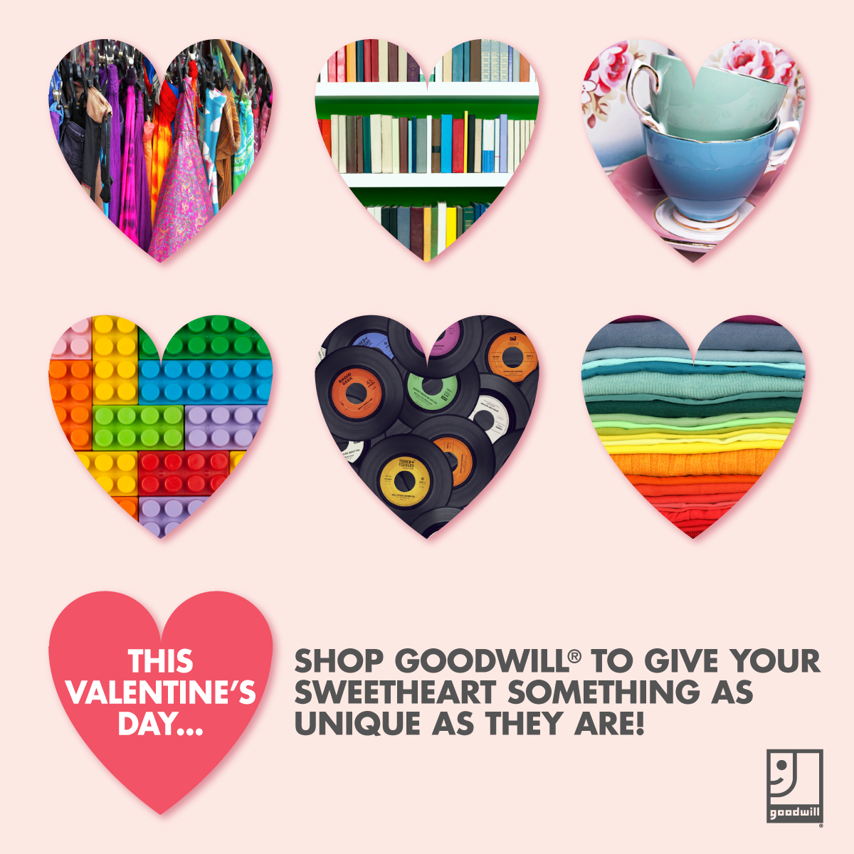 o to Goodwill to find something special that your Valentine will truly love!    Click this image to find a Goodwill near you!