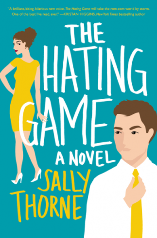 Important Lessons from Sally Thorne's The Hating Game via thesavvyreader.com #booklist