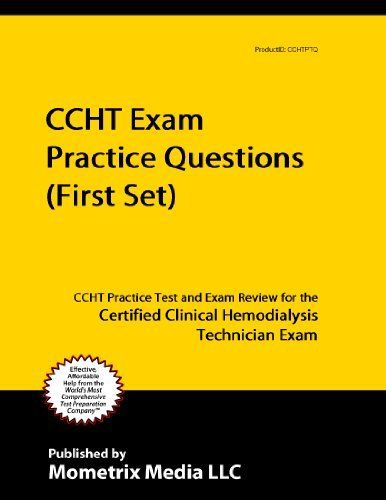 ccht exam practice questions ccht practice tests exam review for the certified clinical hemodialysis technician exam