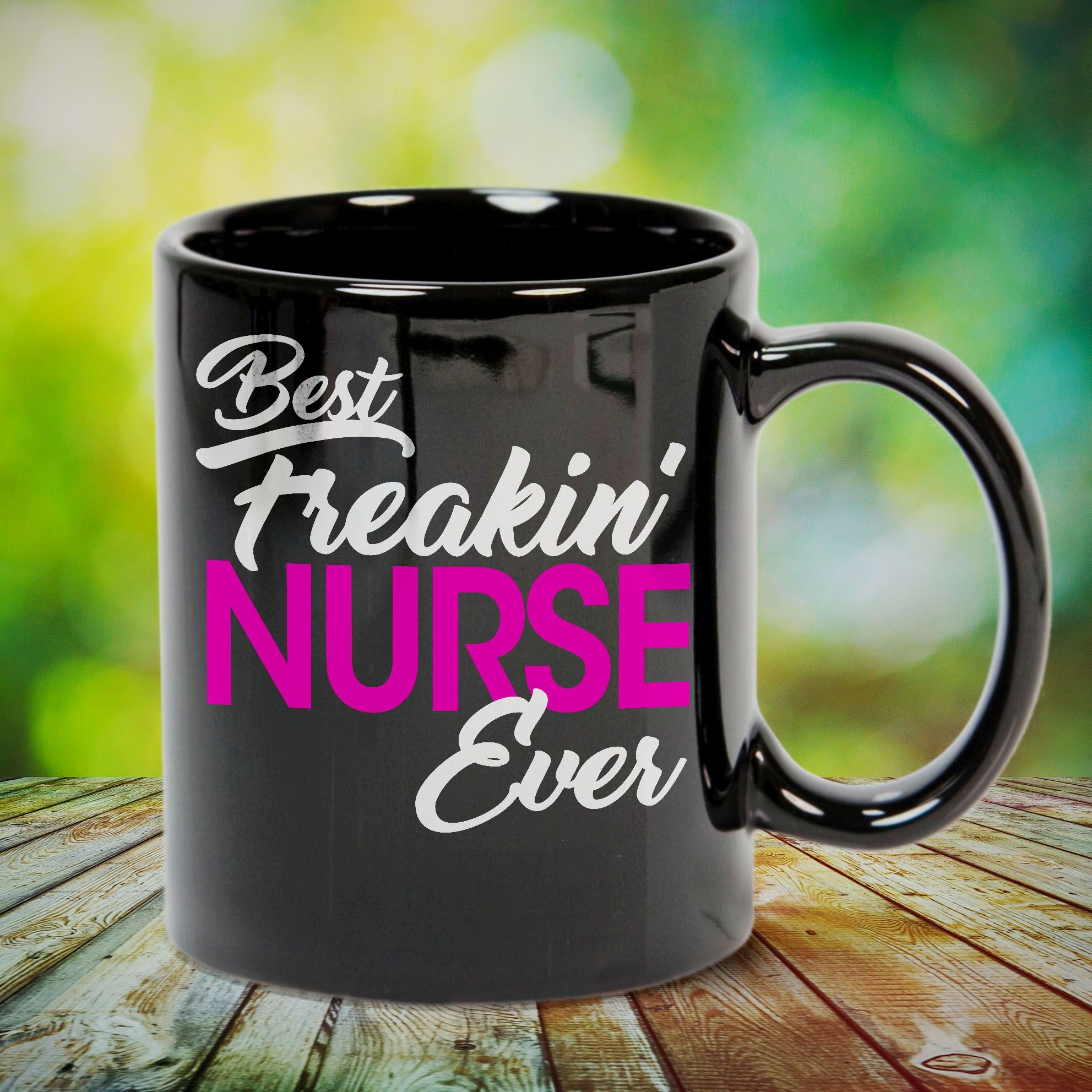 Best freaking nurse ever this cute tee shirtmug is a