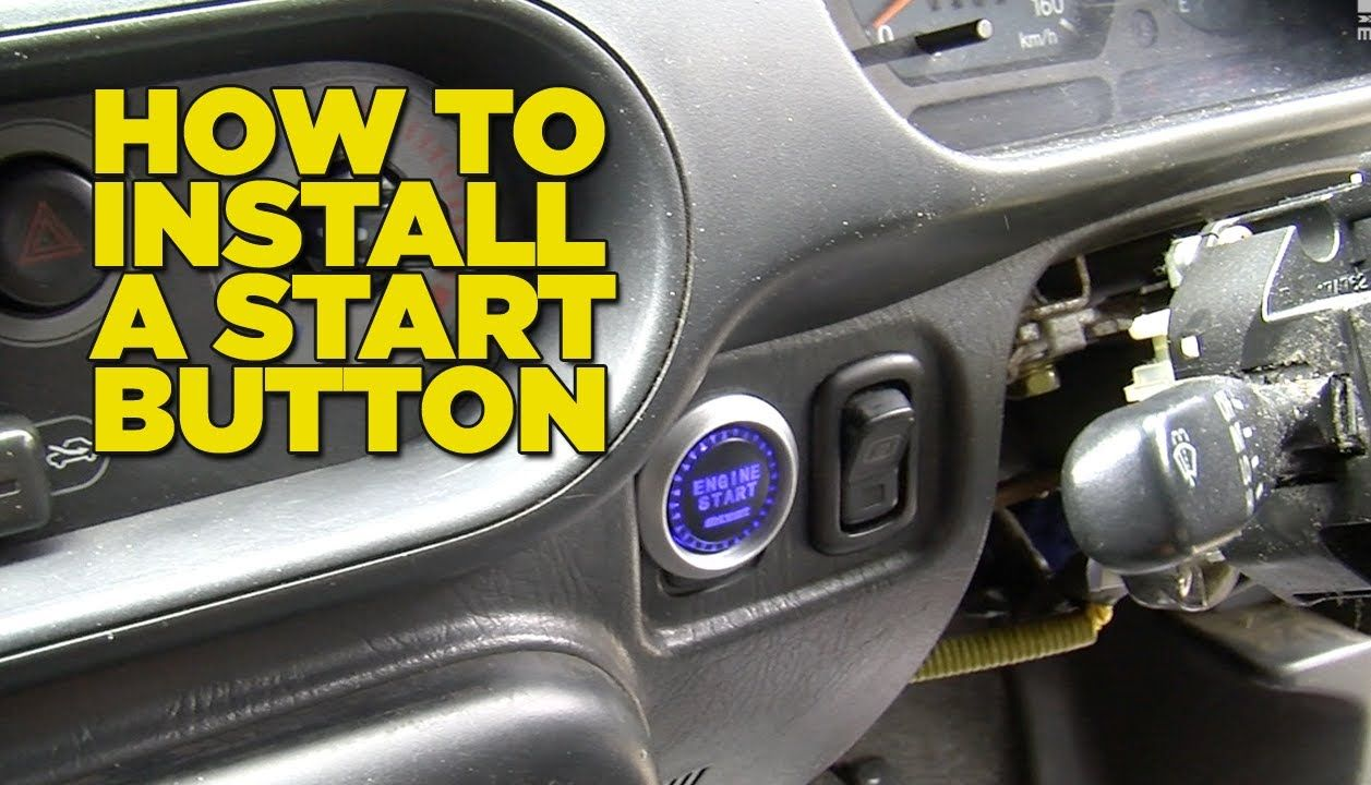 How To Install A Start Button To Your Car Step By Step Diy