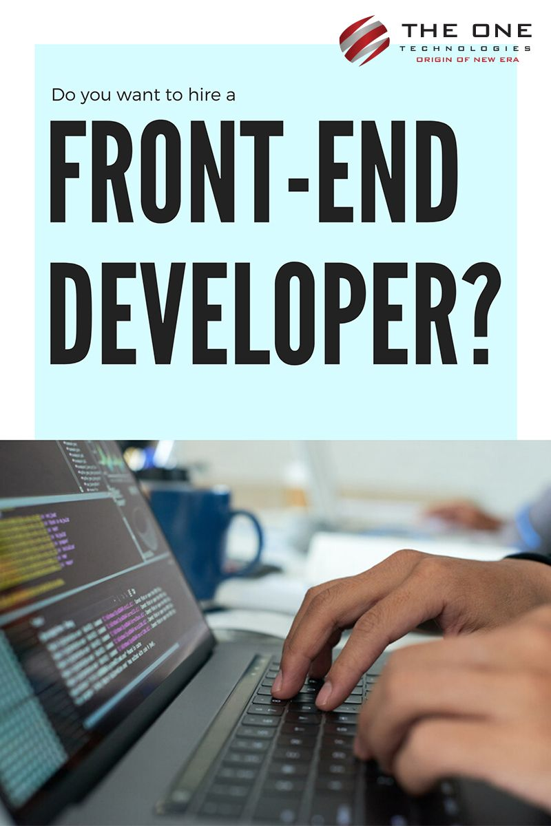 Do You Want To Hire A Front End Developers Web Development Company Web Development Development