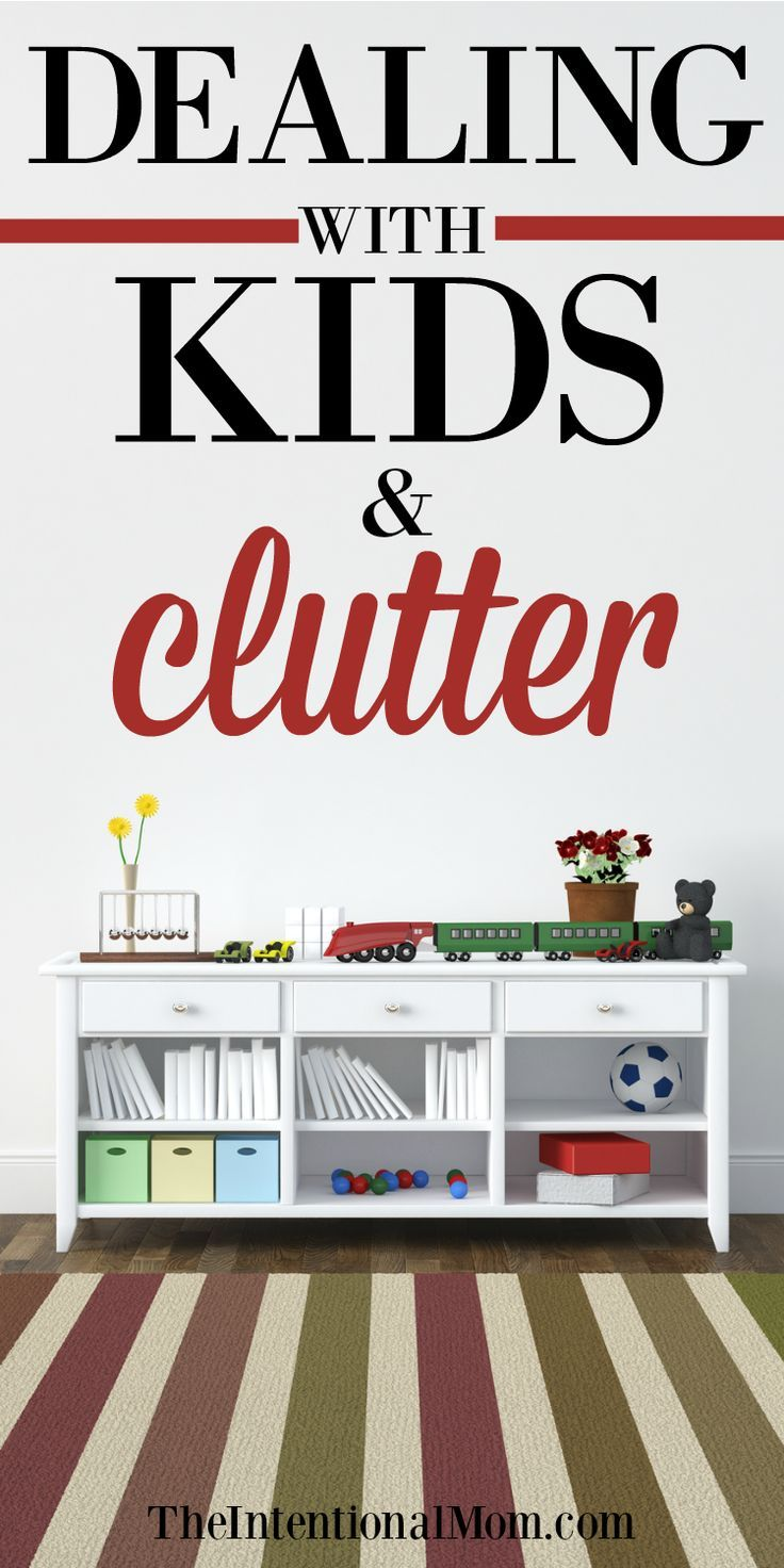 Dealing With Kids & Clutter: You Can Win the Battle! | Declutter and ...