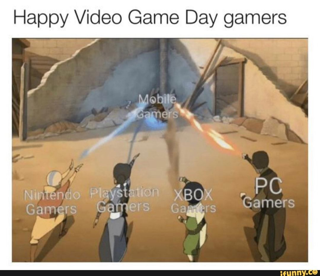 Happy Video Game Day Gamers Ifunny Funny Gaming Memes Funny Video Game Memes Really Funny Memes