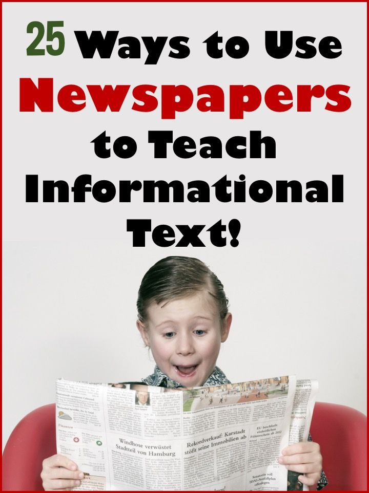 25 Way to Use Newspapers to Teach Informational Text! | Teaching ...