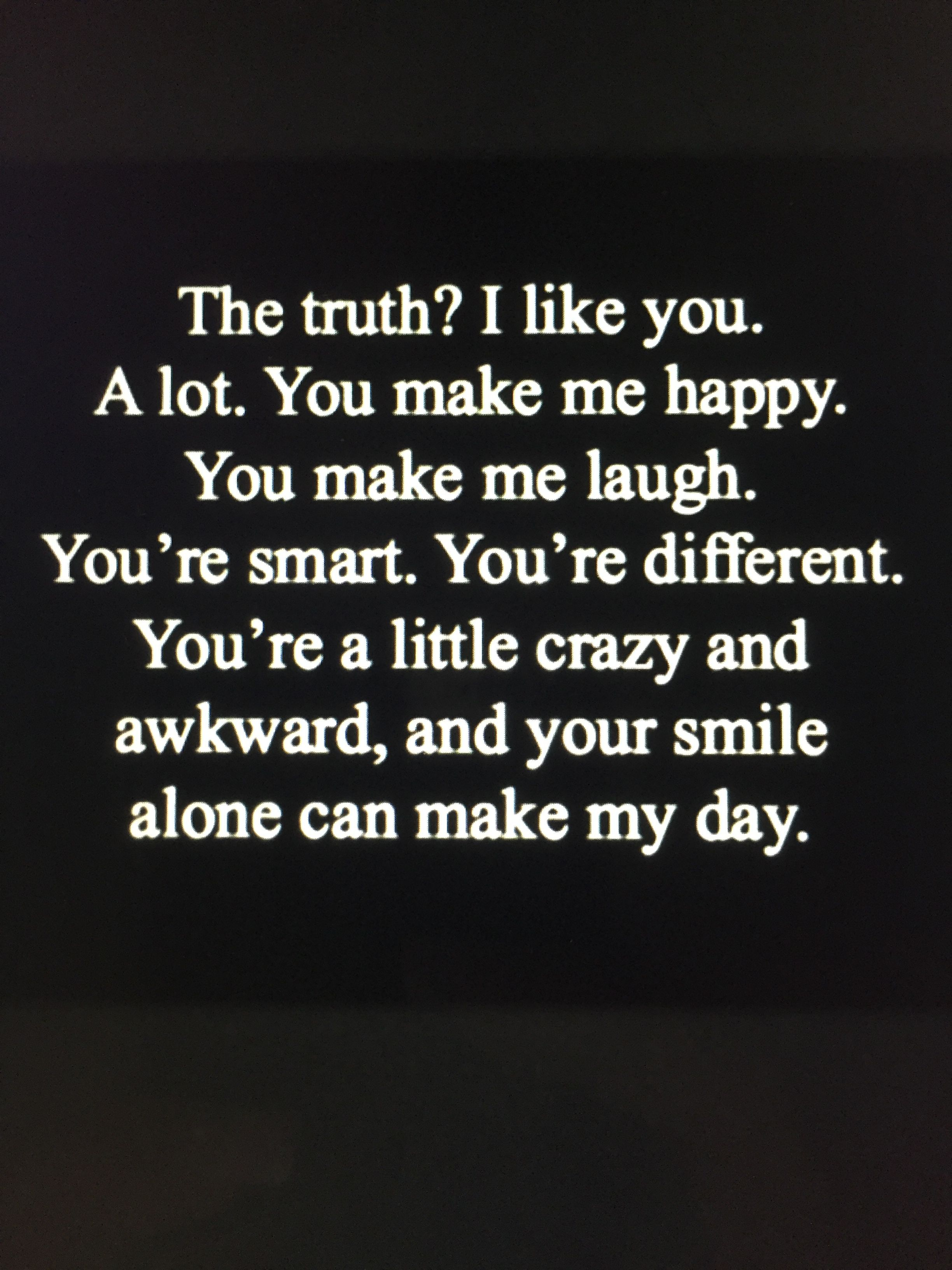 His Smile Is The First Thing I See And It Makes Me Happy Everyday Crazy Love Quotes Friends Quotes Relationship Quotes For Him