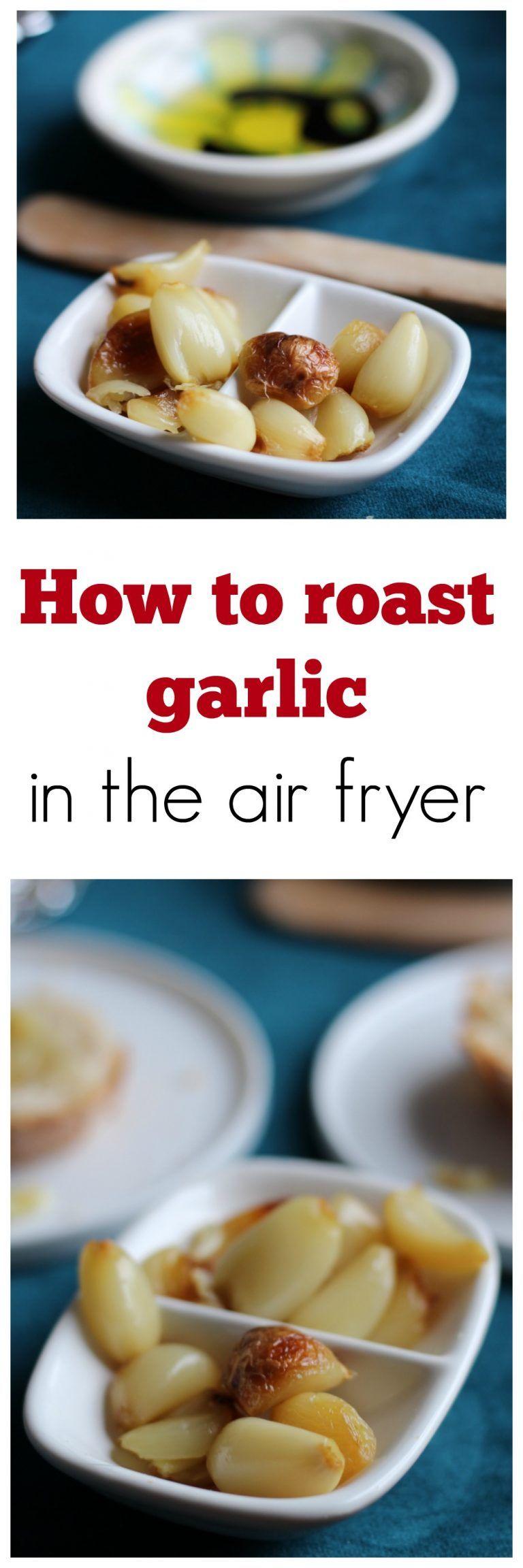 Roasted garlic air fryer Recipe Air fryer recipes