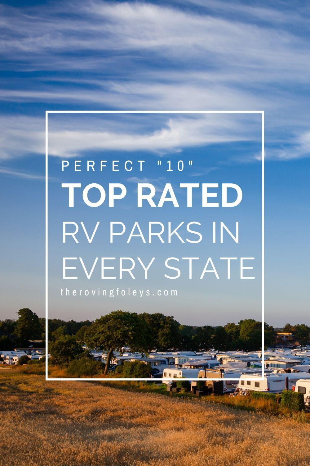 Best Places To Camp In An Rv 2020 Infographics In 2020 Best Places To Camp Rv Travel Destinations Best Rv Parks