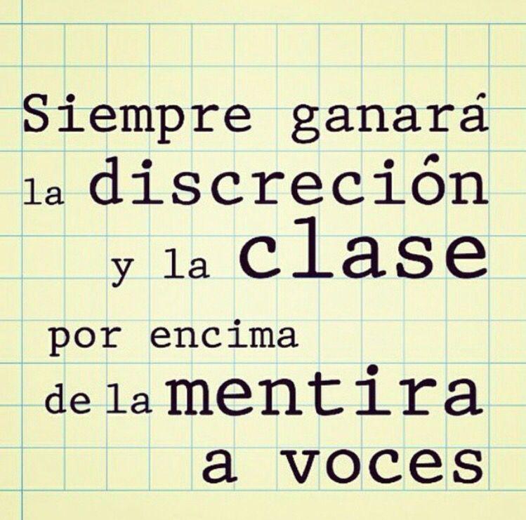 #Discreción y #clase vs #mentira ...