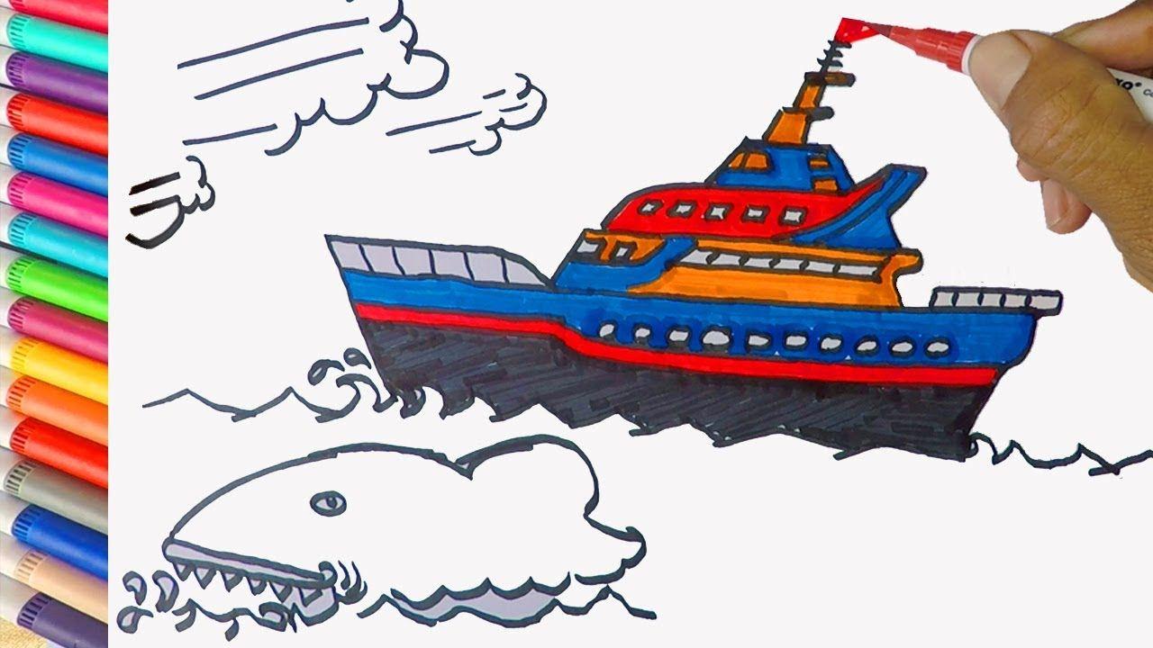 Cara Menggambar Dan Mewarnai Kapal Laut Bersama Ikan Hiu Learn