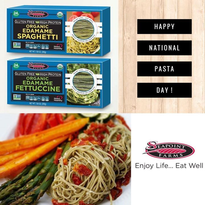 Nationalpastaday In Full Effect Get Your Plantbased Protein Fiber On With Seapoint Farms Organic Edamame Spaghet Edamame Spaghetti Edamame Eating Well