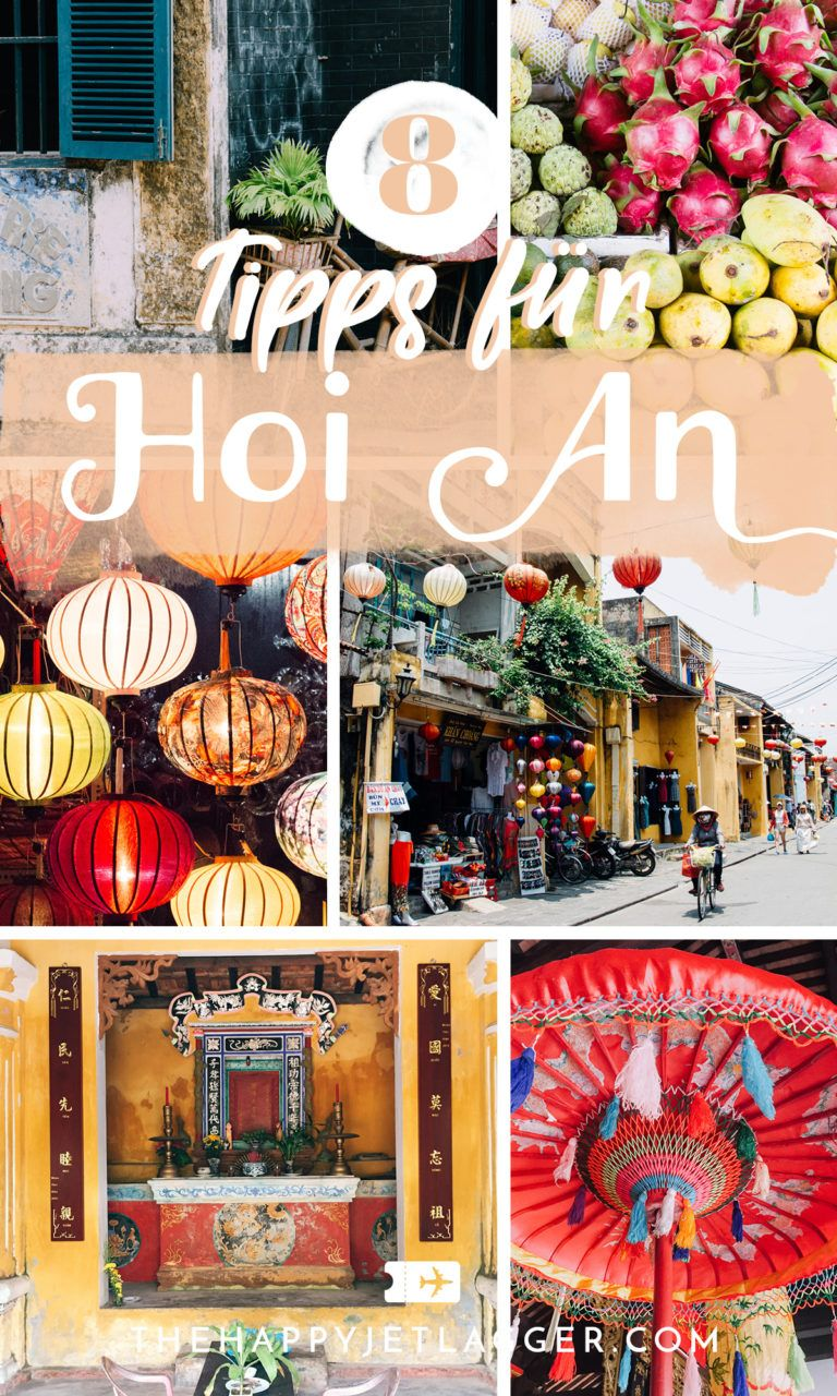 8 Gründe, Hoi An immer wieder zu besuchen! #backpackingthailand