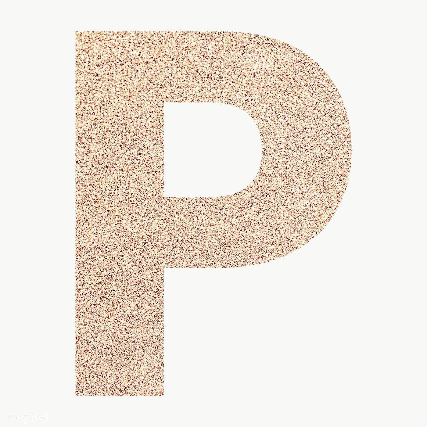 Glitter Capital Letter P Sticker Transparent Png Free Image By Rawpixel Com Ningzk V Transparent Stickers P Letter Design Bubble Letter P