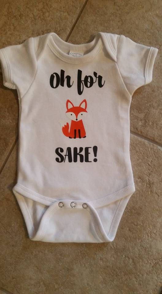 482a777eb Oh For Fox Sake Baby Onesie | Board for the Babe | Onesies, Baby ...