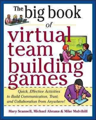 The Big Book Of Virtual Team Building Games Quick Effective Activities To Build Communication Trust And Colla Team Building Games Team Building Big Book