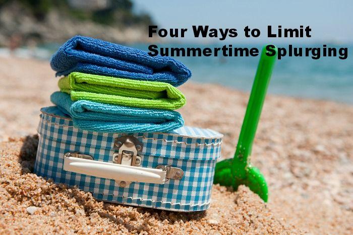 Four Ways to Limit Summertime Splurging