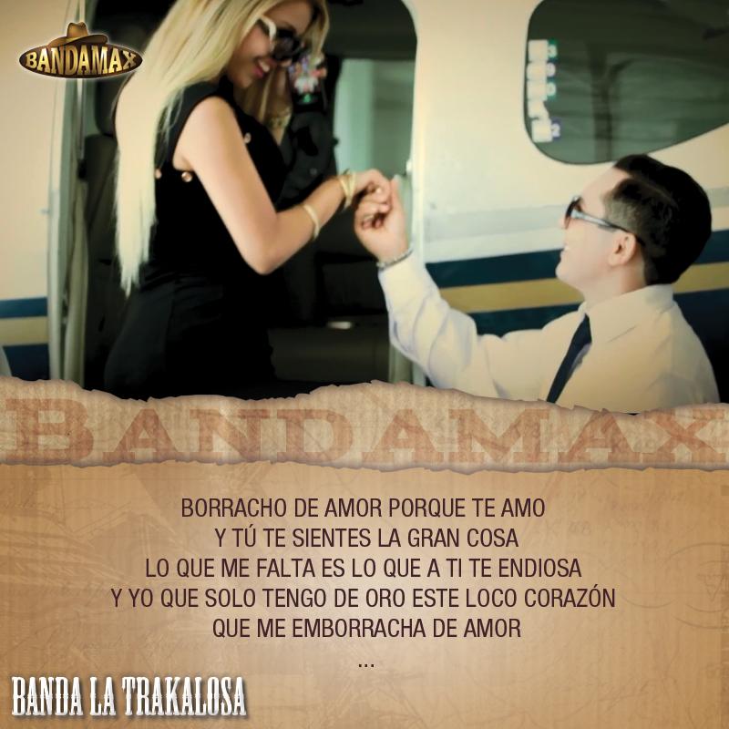 Banda La Trakalosa Borracho De Amor Musica Pinterest
