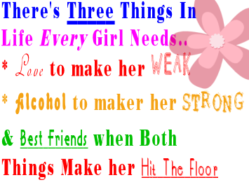 Google Image Result for http://images.paraorkut.com/img/myspacequotes/Best-Friends_641944254_3thingseverygirlneeds.png