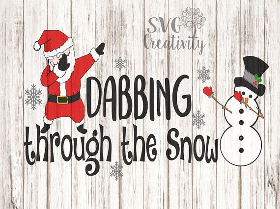 Dabbing Through The Snow Svg Dabbing Santa Svg Dabbing