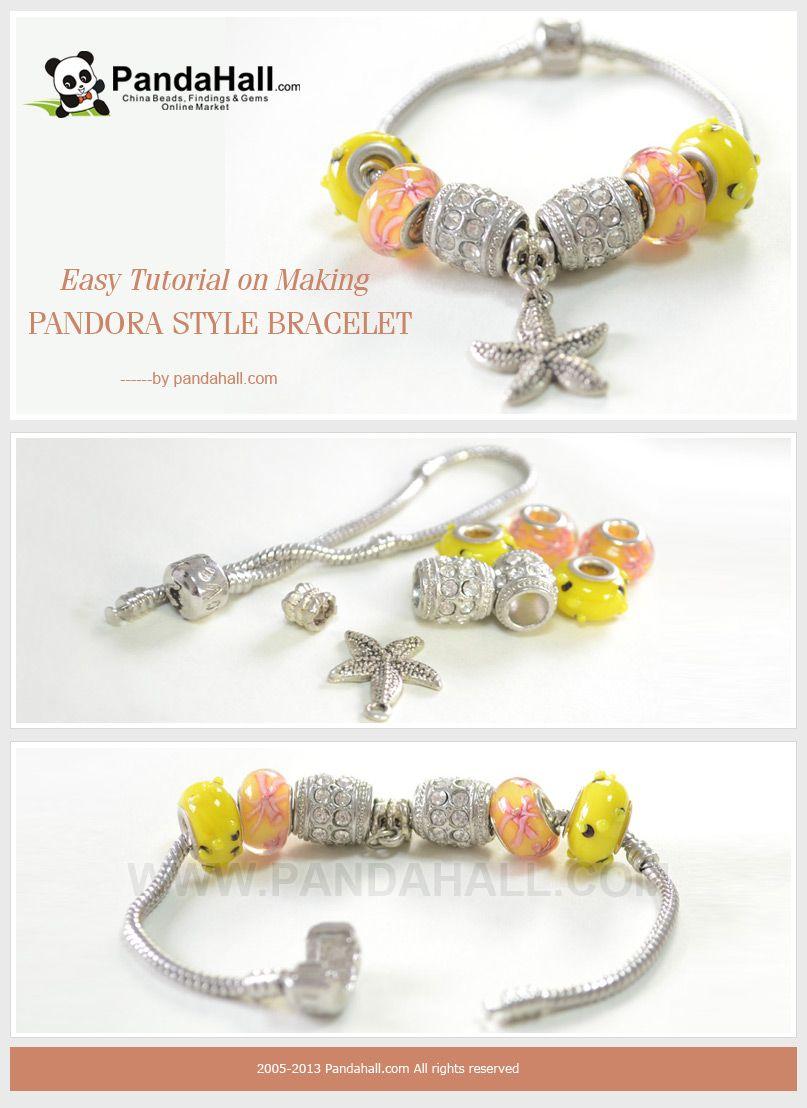 Easy Tutorial on Making Pandora Style Bracelet Pandora