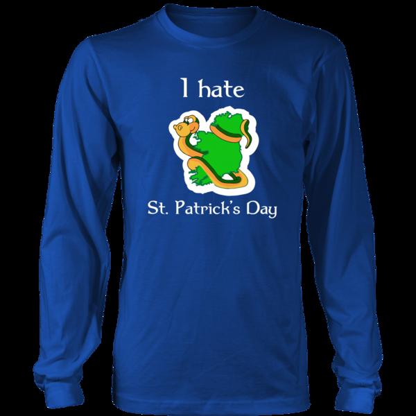 Happy Saint Patrick's Day- I Hate -  Funny Irish Snake custom made t-shirt