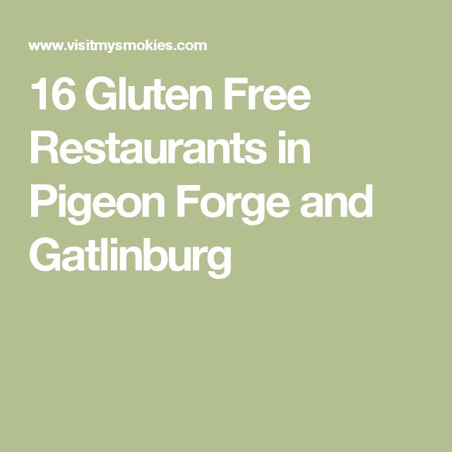 16 Gluten Free Restaurants in Pigeon Forge and Gatlinburg ...
