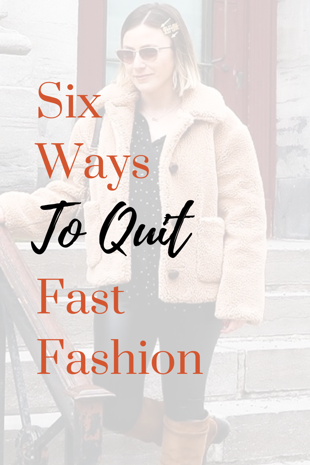 6 Ways to Quit Fast Fashion in 2020 Fast fashion