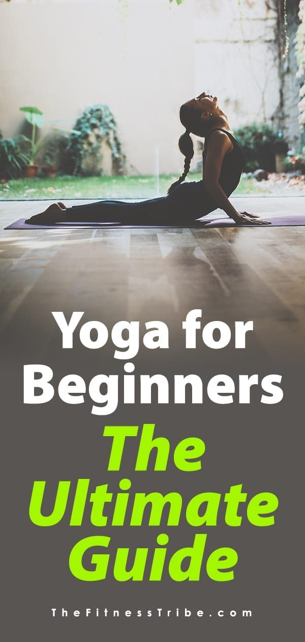 Yoga for Beginners – The Ultimate Guide