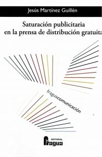 Se es membro da Universidade de Vigo podes solicitalo a través desta páxina http://www.biblioteca.uvigo.es/biblioteca_gl/servizos/coleccions/adquisicions/ Saturación publicitaria en la prensa de distribución gratuíta. Jesús Martínez Guillen Fragua, 2013 - 20 €