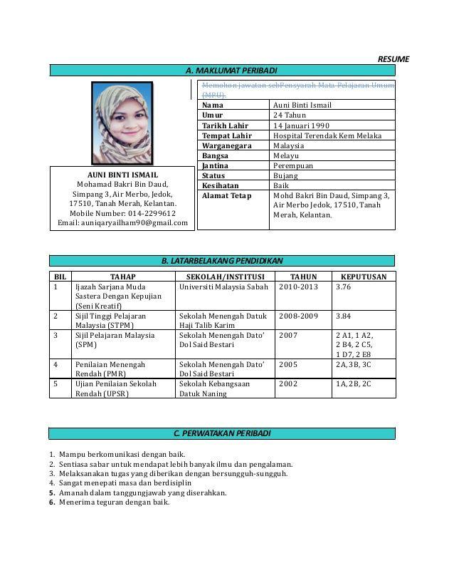Resume A Maklumat Peribadi B Latarbelakang Pendidikan 1 Mampu Berkomunikasi Cover Letter For Resume Resume Job Resume Template