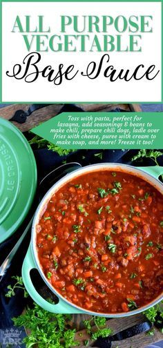 All Purpose Vegetable Base Sauce  Every home cook should have a stash of base sauce that can quickly bring a meal together with very little time and effort Make this sauc...