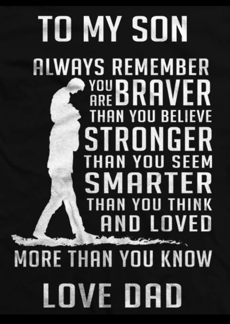 Pin By Terry Pummer On My Son Fathers Day Quotes Son Quotes Dad Quotes