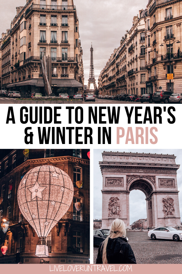 Spending New Year S In Paris 2020 2021 Everything You Need To Know Winter Travel Destinations France Travel Paris Travel