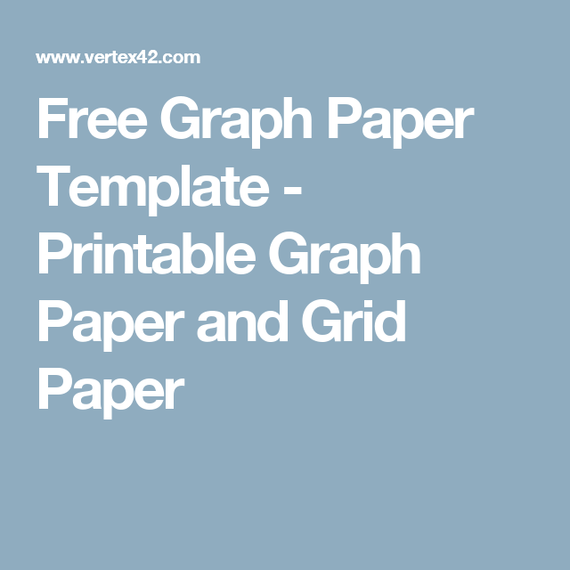 Free Graph Paper Template - Printable Graph Paper and Grid Paper ...