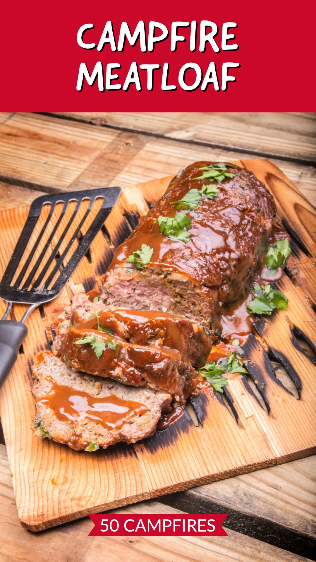 Campfire Meatloaf - 50 Campfires   Recipe   How to cook ...
