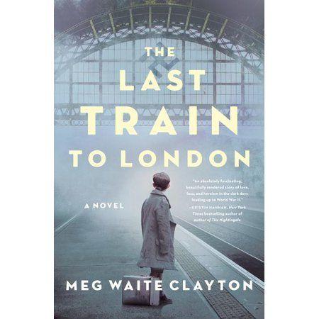 The Last Train to London (Hardcover) - Walmart.com