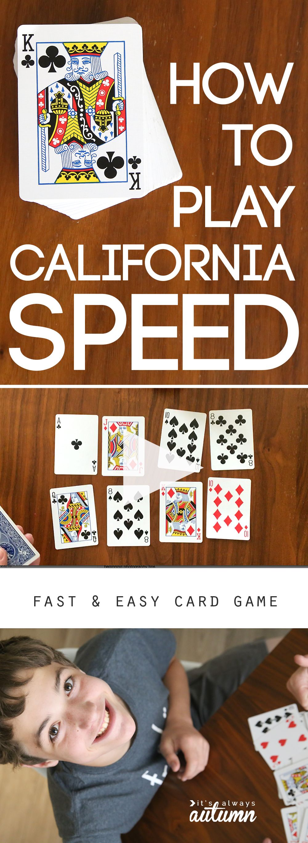 How To Play California Speed Easy Card Game It S Always Autumn Fun Card Games Card Games For Kids Family Card Games